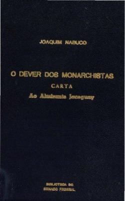 O dever dos monarchistas : carta ao Almirante Jaceguay