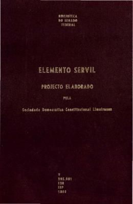 Elemento servil : projecto elaborado pela sociedade democr ...