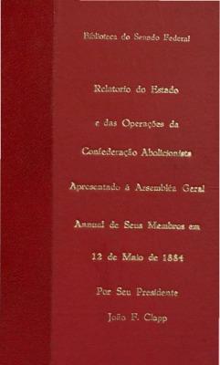 Relatório do estado e das operações da Confederação Abolic ...