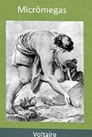 """Livros para download. """"Micrômegas"""" foi escrito por influência de """"As aventuras de Gulliver"""", de Swift que Voltaire leu em Londrres. Revela também traços de a """"Pluralidade dos mundos"""", das palestras de Fontenelle e da mecânica de Newton, que Voltaire estudara com cuidado.  O resultado é uma obra agradável que induz à meditação sobre o homem, suas crenças, costumes e intituições.  Voltaire continua a ser brilhante em suas críticas e ironias."""