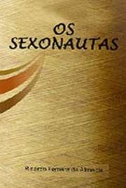 <font size=+0.1 >Os Sexonautas</font>