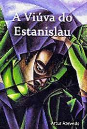 <font size=+0.1 >A Viúva do Estanislau</font>