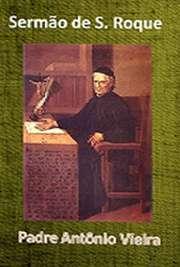 Livros religiosos . Padre António Vieira ) (Lisboa, 6 de fevereiro de 1608 — Salvador (Bahia), 18 de julho de 1697) foi um religioso, escritor e