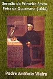 Sermão da Primeira Sexta-Feira da Quaresma (1644)