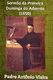 Sermão da Primeira Dominga do Advento (1650)