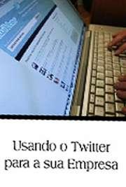 Usando o Twitter para a sua Empresa