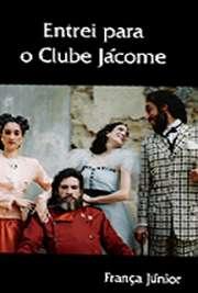 """""""Entrei para o Clube Jácome"""", peça escrita por França Júnior, conta sobre uma farsa ingênua em que o futuro genro só é recebido pelo futuro sogro,"""