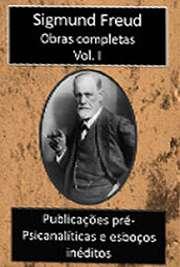 Obras Completas Vol. I. Sigismund Schlomo Freud (Príbor, 6 de maio de 1856 — Londres, 23 de setembro de 1939), mais conhecido como Sigmund Freud, formou-se e