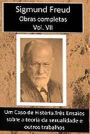 Obras Completas Vol. VII. Sigismund Schlomo Freud (Príbor, 6 de maio de 1856 — Londres, 23 de setembro de 1939), mais conhecido como Sigmund Freud, formou-se