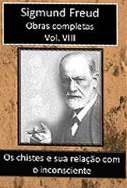 Obras Completas Vol. VIII. Sigismund Schlomo Freud (Príbor, 6 de maio de 1856 — Londres, 23 de setembro de 1939), mais conhecido como Sigmund Freud, formou-s