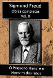 Obras Completas Vol. X. Sigismund Schlomo Freud (Príbor, 6 de maio de 1856 — Londres, 23 de setembro de 1939), mais conhecido como Sigmund Freud, formou-se e
