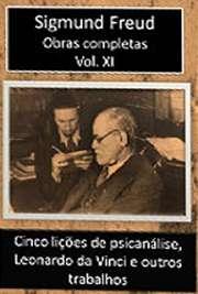 Cinco lições de psicanálise, Leonardo da Vinci e outros tr ...