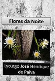 <font size=+0.1 >Flores da Noite</font>