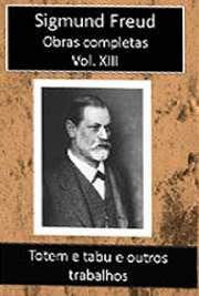 Obras Completas Vol. XIII. Sigismund Schlomo Freud (Príbor, 6 de maio de 1856 — Londres, 23 de setembro de 1939), mais conhecido como Sigmund Freud, formou-s