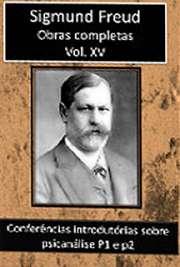 Obras Completas Vol. XV. Sigismund Schlomo Freud (Príbor, 6 de maio de 1856 — Londres, 23 de setembro de 1939), mais conhecido como Sigmund Freud, formou-se