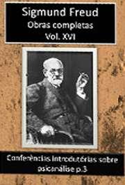 Obras Completas Vol. XVI. Sigismund Schlomo Freud (Príbor, 6 de maio de 1856 — Londres, 23 de setembro de 1939), mais conhecido como Sigmund Freud, formou-se