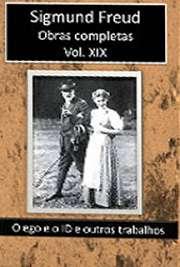 Obras Completas Vol. XIX. Sigismund Schlomo Freud (Príbor, 6 de maio de 1856 — Londres, 23 de setembro de 1939), mais conhecido como Sigmund Freud, formou-se