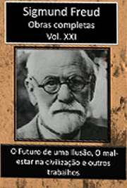 Obras Completas Vol. XXI. Sigismund Schlomo Freud (Príbor, 6 de maio de 1856 — Londres, 23 de setembro de 1939), mais conhecido como Sigmund Freud, formou-se