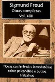 Obras Completas Vol. XXII. Sigismund Schlomo Freud (Príbor, 6 de maio de 1856 — Londres, 23 de setembro de 1939), mais conhecido como Sigmund Freud, formou-s