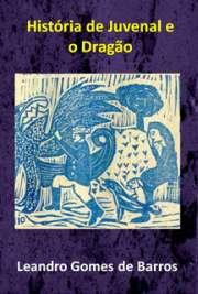 História de Juvenal e o Dragão