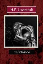 <font size=+0.1 >Ex oblivione</font>