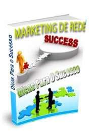 Marketing De Rede  Dicas Para O Sucesso