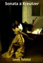 A Sonata a Kreutzer é um curto romance de Liev Tolstói publicado em 1889. Apesar de conter uma narrativa, a obra é focada em um diálogo que ocorre durante um
