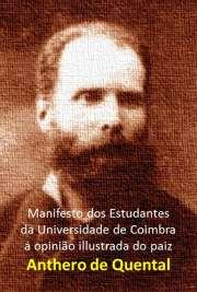 Manifesto dos estudantes de Coimbra á opinião illustrada d ...