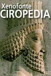 Ciropedia - A educação de Ciro