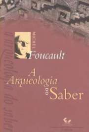 <font size=+0.1 >A Arqueologia do Saber</font>