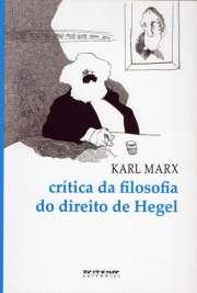 Crítica da Filosofia do Direito de Hegel é um manuscrito do filósofo político Karl Marx de 1843, publicado postumamente. No manuscrito, Marx discorre sobre o