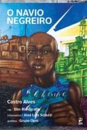 <font size=+0.1 >O Navio Negreiro</font>