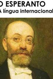 Esperanto é a língua artificial mais falada no mundo. Ao contrário da maioria das outras línguas planejadas, o esperanto saiu dos níveis de projeto (publicaç Seu iniciador, o médico judeu Ludwik Lejzer Zamenhof, publicou a versão inicial do idioma em 1