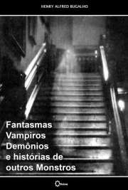 Fantasmas, Vampiros, Demônios e histórias de outros Monstr ...