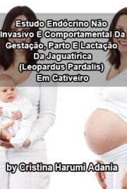Estudo endócrino não invasivo e comportamental da gestação ...