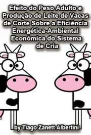Efeito do peso adulto e produção de leite de vacas de cort ...