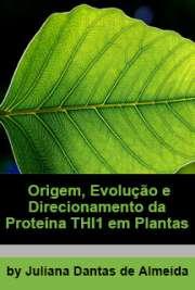 Origem, evolução e direcionamento da proteína THI1 em plan ...