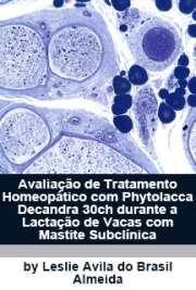 Avaliação de tratamento homeopático com Phytolacca decandr ...