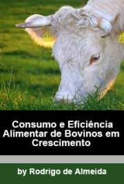 Consumo e eficiência alimentar de bovinos em crescimento