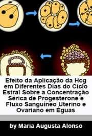 Efeito da aplicação da hCG em diferentes dias do ciclo est ...