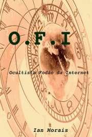 OFI - Ocultista Fodão da Internet