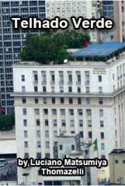Telhado verde, o telhado ecológico: um m