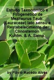 Estudo taxonômico e filogenético de Mezilaurus Taub. (Laur ...
