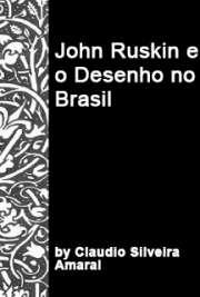 John Ruskin e o desenho no Brasil