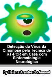 Detecção do vírus da cinomose pela técnica de RT-PCR em cães[..]