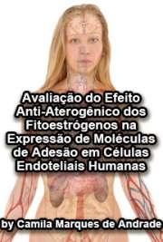 Avaliação do efeito anti-aterogênico dos fitoestrógenos na ...