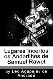 Lugares incertos: os andarilhos de Samuel Rawet