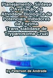 Planejamento, síntese e avaliação da atividade biológica d ...