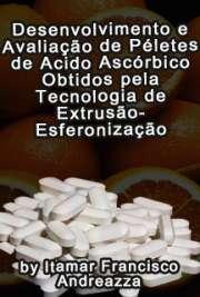 Desenvolvimento e avaliação de péletes de ácido ascórbico  ...