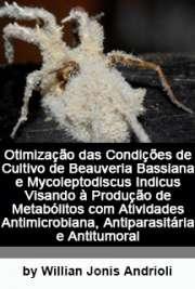 Otimização das condições de cultivo de Beauveria bassiana  ...